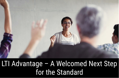 LTI Advantage – A Welcomed Next Step for the Standard